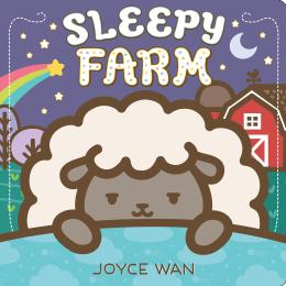 Sleepy Farm: A Lift-the-Flap Book