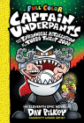Captain Underpants and the Tyrannical Retaliation of the Turbo Toilet 2000: Color Edition (Captain Underpants #11) (Color Edition)