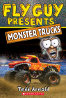 Fly Guy Presents: Monster Trucks (Scholastic Reader, Level 2)