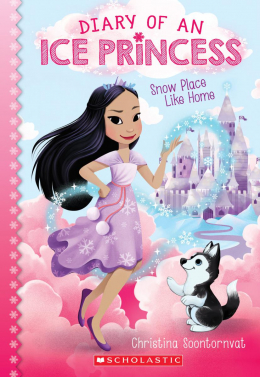 Snow Place Like Home (Diary of an Ice Princess #1)