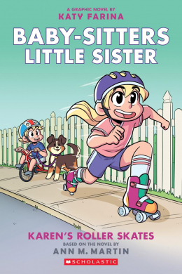 Karen's Roller Skates (Baby-sitters Little Sister Graphic Novel #2): A Graphix Book (Adapted edition)