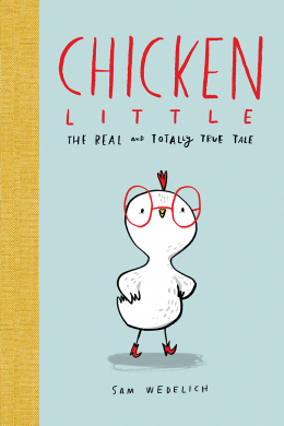 Chicken Little: The Real and Totally True Tale
