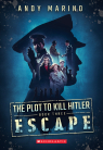 Escape (The Plot to Kill Hitler #3)