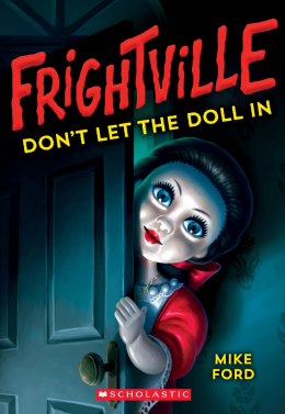 Don't Let the Doll In (Frightville #1)