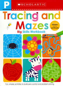 Scholastic Early Learners: Pre-K Big Skills Workbook: Tracing And Mazes