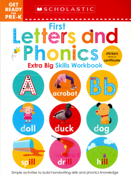 Scholastic Early Learners: Get Ready for Pre-K Extra Big Skills: 1st Letters And Phonics