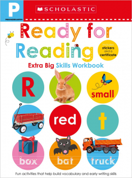 Scholastic Early Learners: Pre-K Extra Big Skills Workbook: Ready For Reading