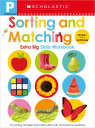 Scholastic Early Learners: Pre-K Extra Big Skills Workbook: Sorting and Matching
