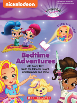 Bedtime Adventures with Sunny Day, Nella the Princess Knight, and Shimmer and Shine