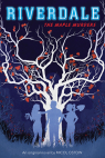 The Maple Murders (Riverdale, Novel #3)