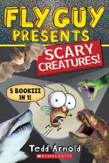 Fly Guy Presents: Scary Creatures!
