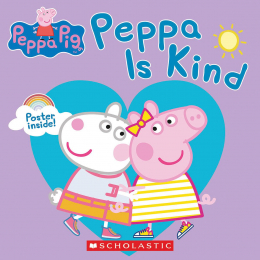 Peppa Pig: Peppa Is Kind