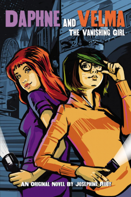 The Vanishing Girl (Daphne and Velma YA Novel #1)