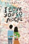I Love You So Mochi (Point Paperbacks)