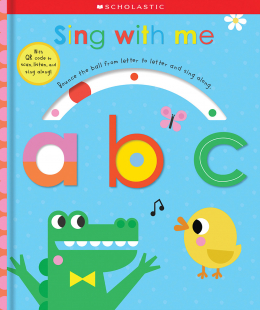 Sing With Me ABC: Scholastic Early Learners (Touch and Explore)