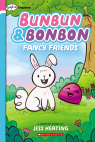 Bunbun & Bonbon: Fancy Friends