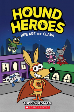 Beware the Claw! (Hound Heroes #1)