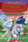 The Battle for Crystal Castle (Geronimo Stilton and the Kingdom of Fantasy #13)