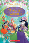 The Magic of the Mirror (Thea Stilton: Special Edition #9)