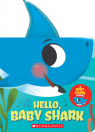 Hello, Baby Shark (A Baby Shark Book)
