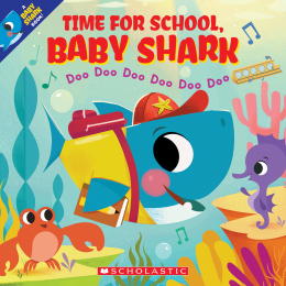 Time for School, Baby Shark: Doo Doo Doo Doo Doo Doo