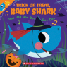 Trick or Treat, Baby Shark!: Doo Doo Doo Doo Doo Doo (A Baby Shark Book)