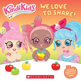 We Love to Share! (Kindi Kids)