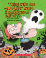 There Was an Old Lady Who Swallowed a Ghost!: A Board Book