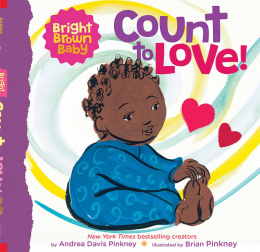 Count to LOVE! (A Bright Brown Baby Board Book)