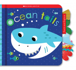 Ocean Tails: Scholastic Early Learners (Touch and Explore)