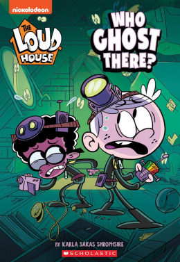 Who Ghost There? (The Loud House: Chapter Book)