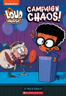 Campaign Chaos! (The Loud House: Chapter Book)