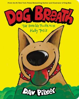 Dog Breath: A Board Book