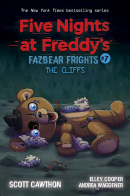 The Cliffs: An AFK Book (Five Nights at Freddy's: Fazbear Frights #7)