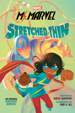 Ms. Marvel: Stretched Thin (Original Graphic Novel)