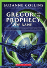 Gregor and the Prophecy of Bane (The Underland Chronicles #2: New Edition)