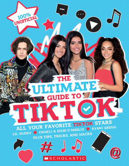 TikTok: The Ultimate Unofficial Guide! (Media tie-in)