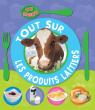 Tout sur les produits laitiers