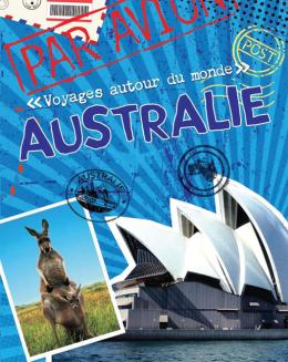 Voyages autour du monde : Australie