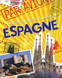 Voyages autour du monde : Espagne