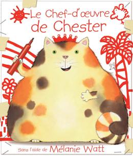 Le chef-d'oeuvre de Chester
