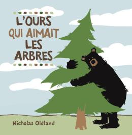 L' ours qui aimait les arbres