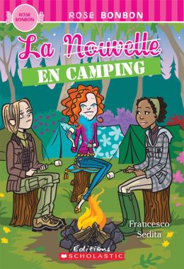 Rose bonbon : La Nouvelle en camping