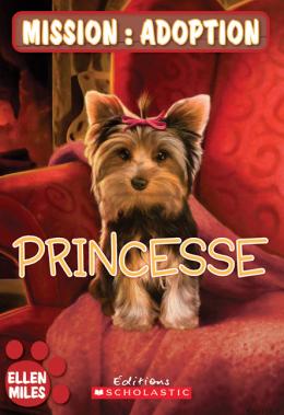 Mission : adoption : Princesse