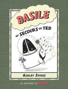 Les aventures de Basile : N° 2 - Basile au secours de Ted