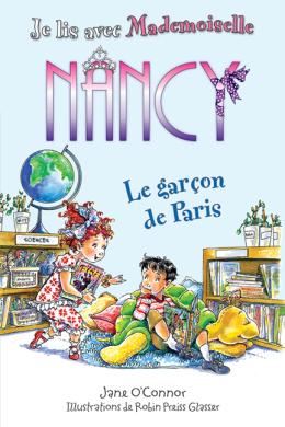 Je lis avec Mademoiselle Nancy : Le garçon de Paris