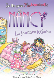 Je lis avec Mademoiselle Nancy : La journée pyjama