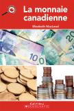Le Canada vu de près : La monnaie canadienne