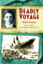 I Am Canada: Deadly Voyage
