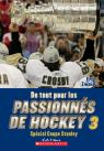De tout pour les passionnés de hockey 3